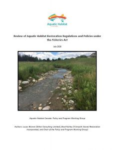 Review of Aquatic Habitat Restoration Regulations and Policies under the Fisheries Act July 2020